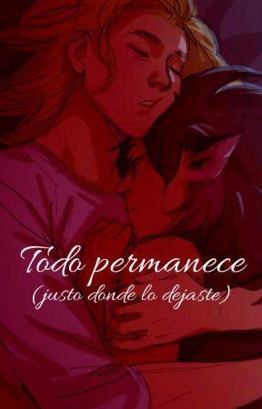 Todo permanece (justo donde lo dejaste) by EbannyDaniela