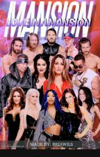 WWE Love In A Mansion by Bria_Just_Bria