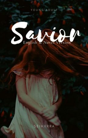 Savior [English & Novel Version] by allijhayn