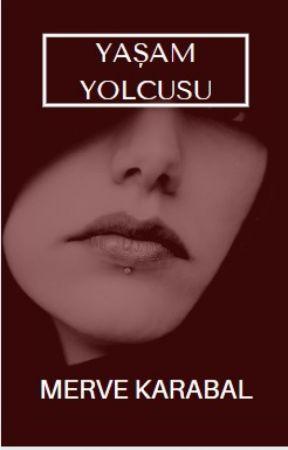 Yaşam Yolcusu by mkarabal