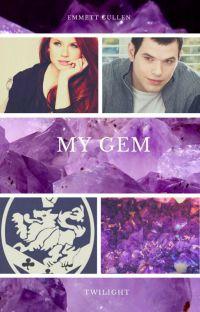 My Gem (An Emmett Cullen Love Story) cover