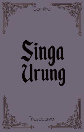 Singa Urung (HOLD) by Triasacalva