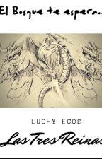 Las tres reinas by Luchy_Ecos