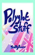 Polyglot stuff by SaltyFears