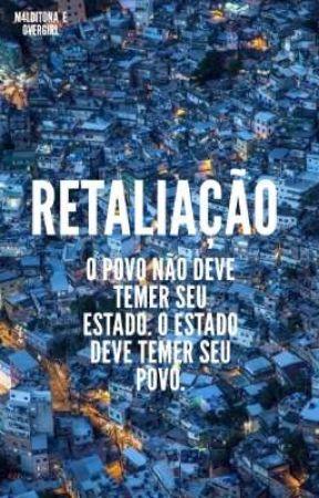 RETALIAÇÃO -MORRO by M4lditona