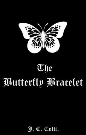 The Butterfly Bracelet [Yandere Prince x Female Reader] by J_C_Coltt