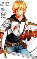 "The Pain he hides. ( Male suicidal ""Jaune"" Reader x Rwby Harem) by SkullOfTheDeaths"