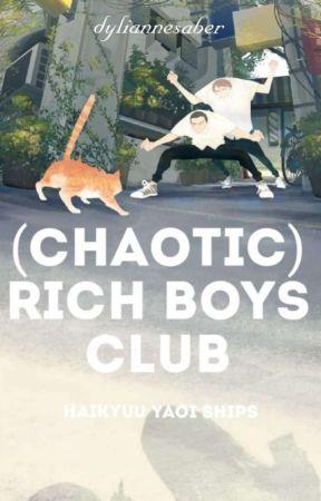 Chaotic Rich boys club by dyliannesaber