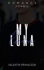 My Luna-JOHNIL by v_primaleon