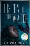 Listen to the Water | Kels Trilogy 1 | ✔ cover
