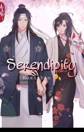 Serendipity 🌺 [Wangxian] by Kuaishan
