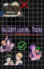 You Didn't Love Me... Thanks (CREDITS TO @Pans_Person) by CockitchyDrinksPanta