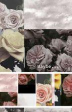 Maybe... | NCT 127 | Male reader OC POV  by Damenanda
