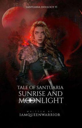 Tale of Santuaria: Sunrise & Moonlight by Braveinlilac