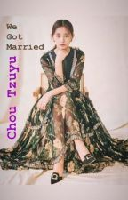 We Got Married II Chou Tzuyu x Reader (Female) II by R2E4D_