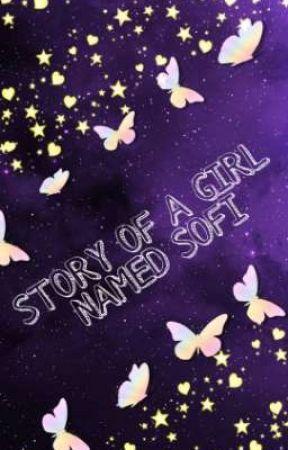 STORY OF A GIRL NAMED SOFI by _Park_Shuang_