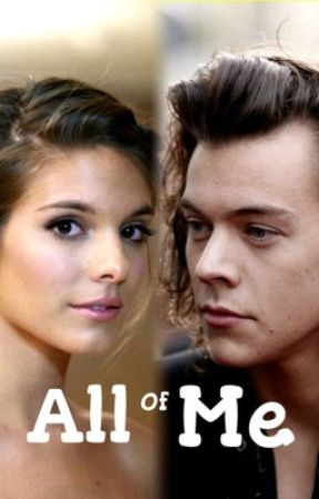 All of Me (Harry Styles) - Book 2 by Posh777