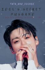 My secret husband -TK- (Editing) by tata_and_cookie
