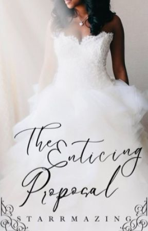 The Enticing Proposal by Starrmazing
