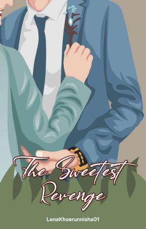 The Sweetest Revenge by LenaKhoerunnisha01