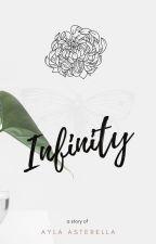 INFINITY-seperti cintaku yang tak terhingga- by AylAsterella
