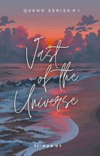 Vast of The Universe (QUENO SERIES #1) by Ji-Hae07
