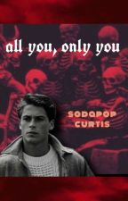 all you, only you 'The Outsiders' by tuulsa