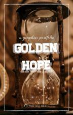 Golden Hope    A Graphics Portfolio by writesthetic