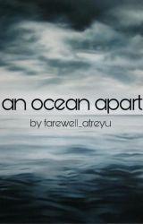 an ocean apart (dream and georgenotfound) by farewell_atreyu