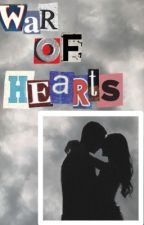 war of hearts by -estesfolklore