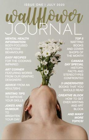 Wallflower Journal | Issue One by WallflowerCommunity