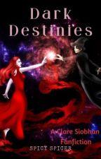 Dark Destinies- Clare Siobhan Magical Generation by SpicySpicer