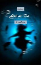 Lost At Sea Rewritten || (BTS x Reader) by trashburger