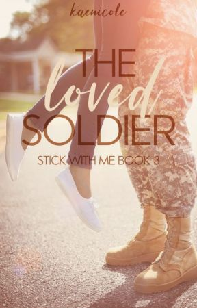 The Loved Soldier by KaeNicole