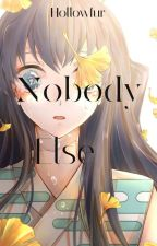 ~Nobody Else~ { Muichiro x Fem!Pillar} by Hollowfur7