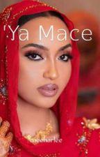 'Ya Mace (Completed)✅ by Meenarlee