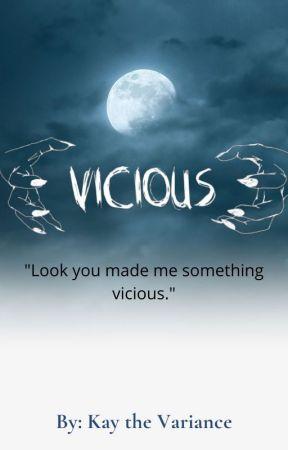 Vicious by kandyarmy09