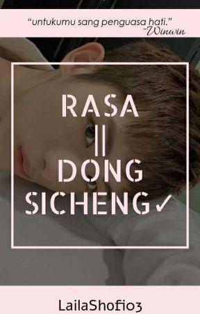 Rasa    Dong Sicheng✓ by LailaShofi03