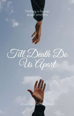 Till Death Do Us Apart (On hold) by CherylxBerk