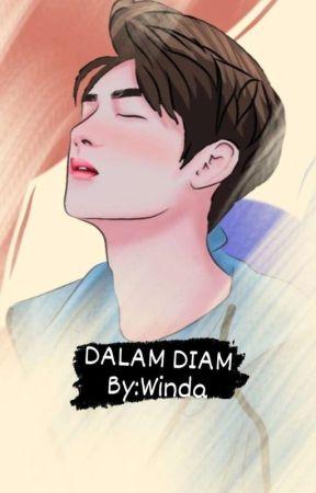 Cinta Dalam Diam  (Revisi ) by WindaNurnamaS