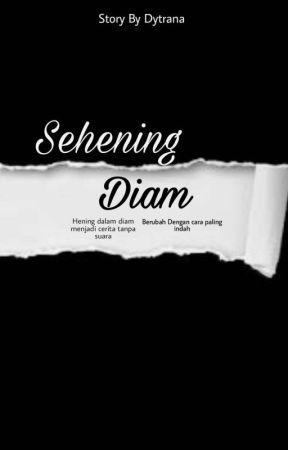 Langkah Diam by Dtryana22