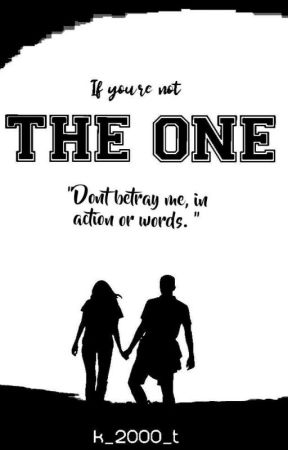 IF YOU'RE NOT THE ONE by K_2000_K