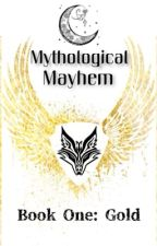 Mythological Mayhem (Book One: Gold) [Prompto x Reader] by CelestialShadowWolf