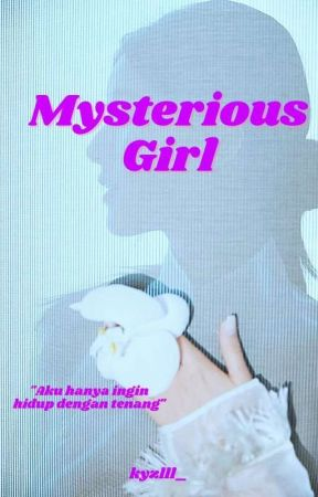 Mysterious Girl by kyzlll_