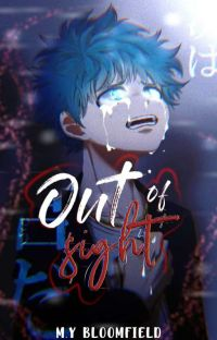 Out of Sight || Blind!Deku cover