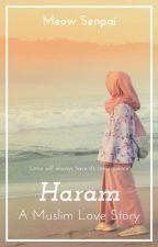 Haram: A Muslim Love Story by meoww_senpai