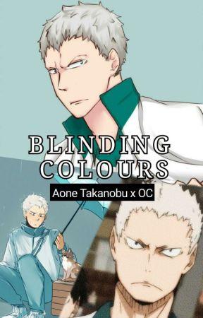 Blinding Colours - Aone Takanobu x OC by trashhytrashh
