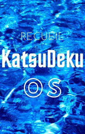 Recueil d'OS BakuDeku. by Imperatrice__