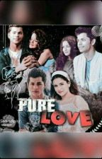 PURE LOVE (COMPLETED) by simfanfic