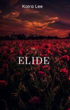 ELIDE  by kaira__lee